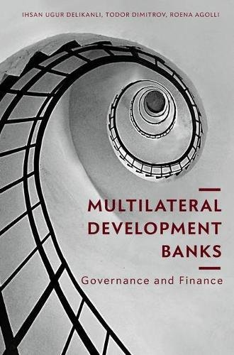 Multilateral Development Banks: Governance and Finance