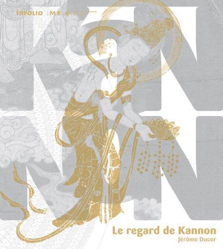 Le Regard de Kannon.
