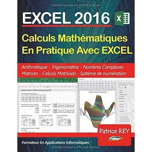 Calculs mathematiques en pratique avec Excel 2016
