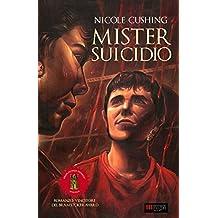 Mister Suicidio (Italian Edition)