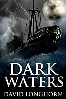 Dark Waters: Paranormal & Supernatural Horror Story with Scary Ghosts (Mephisto Club Series Book 1) by [Longhorn, David]