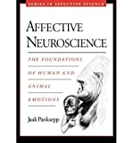 [(Affective Neuroscience: The Foundations of Human and Animal Emotions)] [Author: Jaak Panksepp] published on (September, 2004)