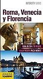 Roma, Venecia y Florencia (Intercity Guides - Internacional)