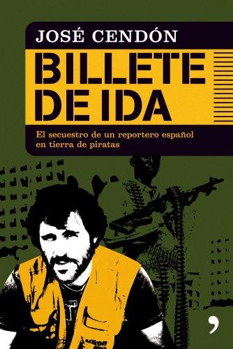 Billete de ida por José Cendón