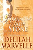 Romancing Lady Stone (School of Gallantry Book 6)