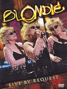 Blondie: Live By Request [DVD] [2003]