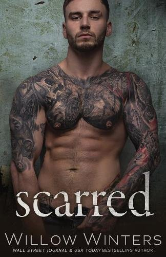 Scarred (Sins and Secrets Series of Duets)