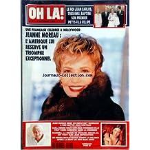 OH LA [No 4] du 08/10/1998 - LE ROI JUAN CARLOS TRES EMU - BAPTISE SON 1ER PETIT-FILS FELIPE - JEANNE MOREAU - L'AMERIQUE LUI RESERVE UN TRIOMPHE - JEAN MARAIS REND HOMMAGE A SON MAITRE JEAN COCTEAU - CARLA BRUNI VEUT FAIRE CARRIERE DANS LA CHANSON - DIANDRA - LA FEMME DE MICHAEL DOUGLAS - DIT TOUT SUR LEUR SEPARATION - BO DEREK APRES LA MORT DE SON MARI JOHN