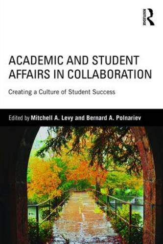 Academic and Student Affairs in Collaboration: Creating a Culture of Student Success (2016-06-16)