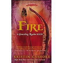By Kristin Cashore Fire: 2 (Graceling)