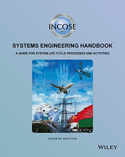 INCOSE Systems Engineering Handbook: A Guide for System Life Cycle Processes and Activities