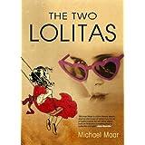 The Two Lolitas by Michael Maar (2005-10-24)