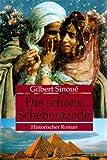 Die schöne Scheherazade - Historischer Roman - Gilbert Sinoue