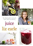 Best Juicing Books - Juice: ultimate guide to juicing for health, beauty Review