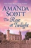 The Rose at Twilight by Amanda Scott