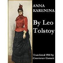 Anna Karenina (Translated 1901 by Constance Garnett) (English Edition)