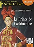 Le Prince de Cochinchine - Livre audio 1 CD MP3