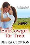 Ein Cowgirl für Treb (New Horizon Ranch – Mule Hollow 6)