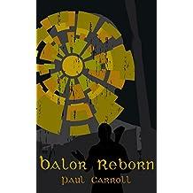 Balor Reborn (The Rebirth Cycle Book 1)