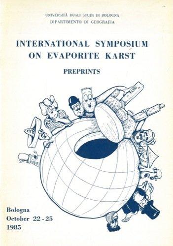 International Symposium on evaporite karst. Simposio Internazionale sul carsismo nelle evaporiti.