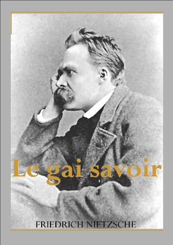 Le gai savoir par Friedrich Nietzsche