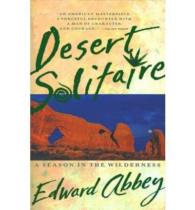 [Desert Solitaire] [by: Abbey]
