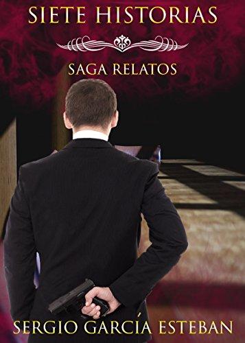 Siete historias: Saga Relatos I