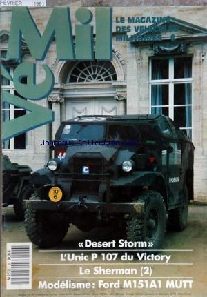 VEHICULES MILITAIRES INTERNATIONAL [No 6] du 01/02/1991 - desert storm - l'unic p 107 du victory - le sherman - modelisme - ford m151a1 mutt par Collectif