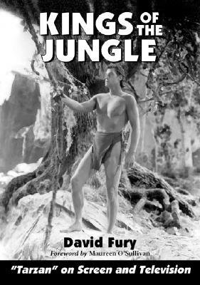 kings-of-the-jungle-an-illustrated-reference-to-tarzan-on-screen-and-television-author-david-fury-pu