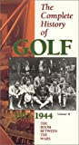 Complete History of Golf 2: Boom Between Wars [VHS] [Import USA]...