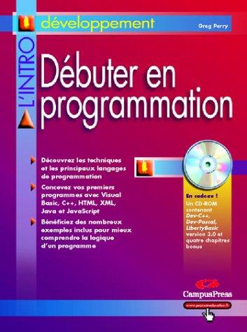 Débuter en programmation (avec CD-Rom)