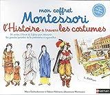 L'Histoire à travers les costumes - Mon coffret Montessori - Dès 6 ans