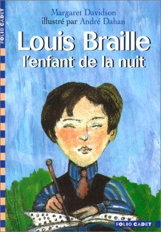 Louis Braille. l'enfant de la nuit de Davidson. Margaret (2002) Poche