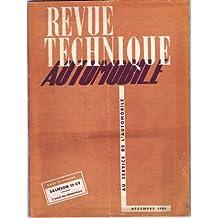 Revue Technique Automobile, N° 68 : Salmson 13 cv, l'essai des démarreurs, décembre 1951 Au service de l'automobile