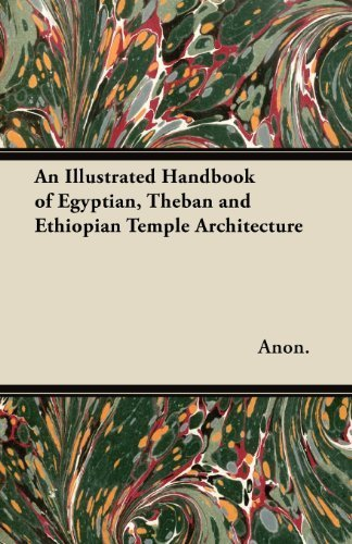 An Illustrated Handbook of Egyptian, Theban and Ethiopian Temple Architecture by Anon. (2012) Paperback