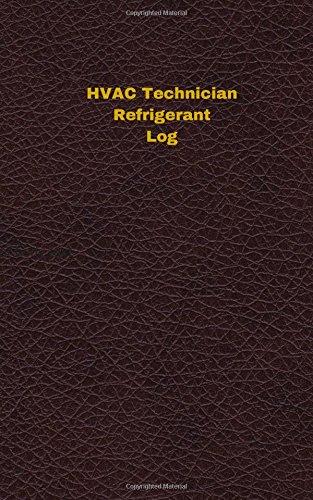 hvac-technician-refrigerant-log-logbook-journal-96-pages-5-x-8-inches-hvac-technician-refrigerant-lo