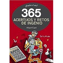 365 acertijos y retos de ingenio (No ficción ilustrados)