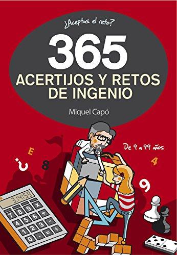 365 acertijos y retos de ingenio (No ficción ilustrados) por Miquel Capó