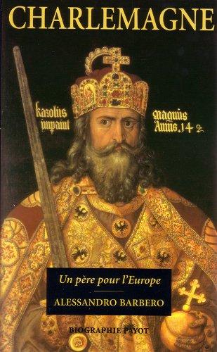 Charlemagne par Alessandro Barbero