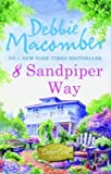 [8 Sandpiper Way] (By: Debbie Macomber) [published: March, 2011]