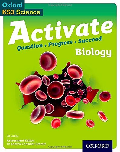 Activate: 11-14 (Key Stage 3): Biology Student Book (Oxford Ks3 Science Activate) by Jo Locke (2014-05-01)