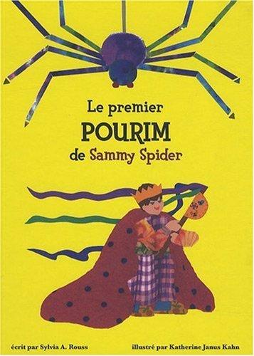 Le premier Pourim de Sammy Spider : Les bruits par Sylvia Rouss