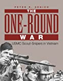 One-Round War: Scout-Snipers in Vietnam