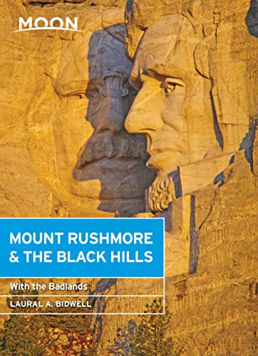 Moon Mount Rushmore & the Black Hills: With the Badlands (Travel Guide) (English Edition)