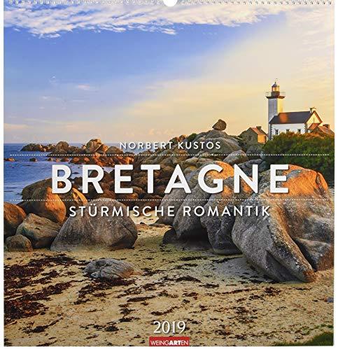 Bretagne - Kalender 2019: Stürmische Romantik