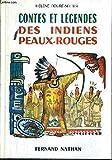 contes et legendes des indiens peaux rouges