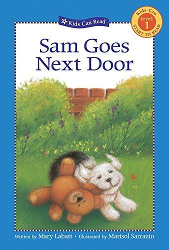 sam-goes-next-door-kids-can-read-by-mary-labatt-2006-08-01