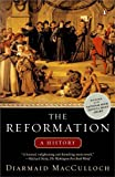 The Reformation: A History by Diarmaid MacCulloch (2005-03-25)