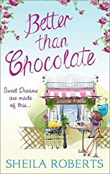 Better Than Chocolate by SHEILA ROBERTS (2013-08-02)