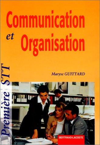 Communication et organisation 1e STT